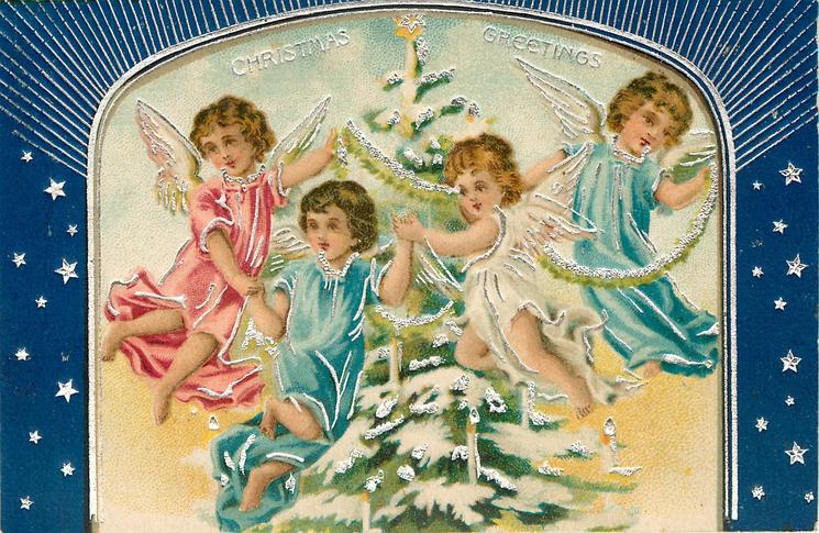 CHRISTMAS GREETINGS  four angels fly round snowy lighted Christmas tree