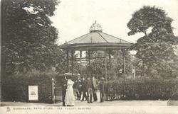 BAND STAND, THE VALLEY GARDENS