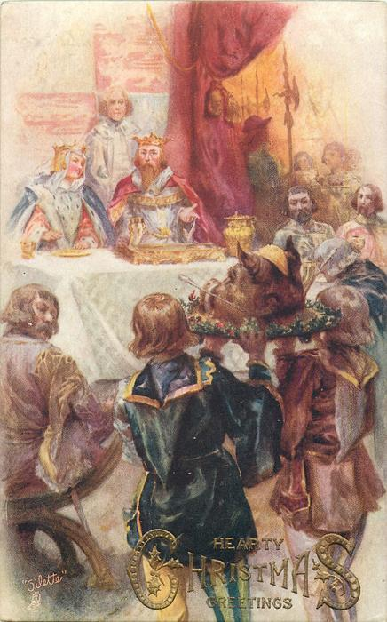 HEARTY CHRISTMAS GREETINGS  medieval King & Queen at table, boars head carried forward