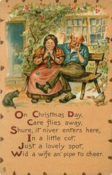 ON CHRISTMAS DAY CARE FLIES AWAY, SHURE, IT NIVER ENTERS HERE, IN A LITTLE COT, JUST A LOVELY SPOT, WID A WIFE AN' PIPE TO CHEER.