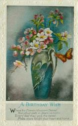 A BIRTHDAY WISH  vase of flowers, butterfly