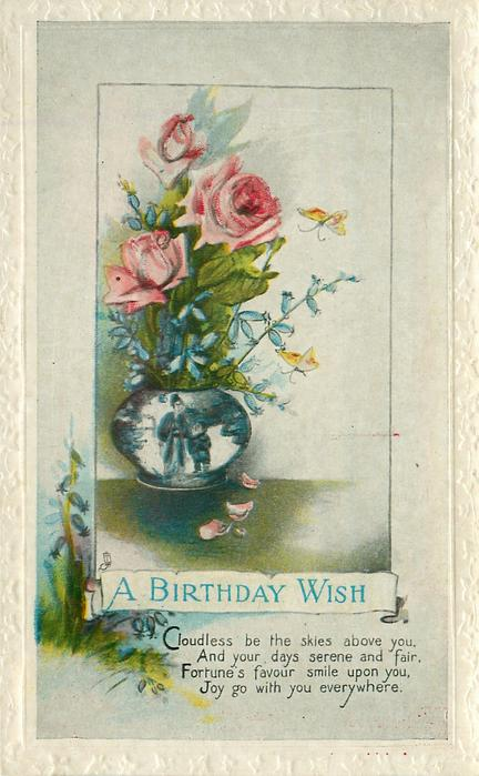 A BIRTHDAY WISH   pink roses in a delft vase
