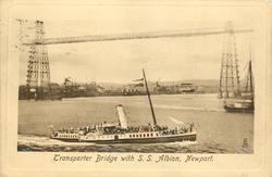 TRANSPORTER BRIDGE WITH S.S. ALBION