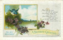 A BIRTHDAY GREETING TO MY MOTHER rural scene, violets, blue bird