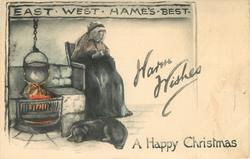 A HAPPY CHRISTMAS  WARM WISHES  EAST WEST HAME'S BEST  old lady & dog at fireside