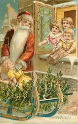 CHRISTMAS GREETINGS  Santa takes doll from sled, three children in window