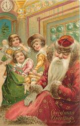 CHRISTMAS GREETINGS  Santa takes a snooze, children raid his sack of toys