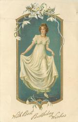 WITH BEST BIRTHDAY WISHES  girl in white dress lifts skirts with both hands, faces front looks half left, snowdrops