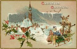 CHRISTMAS GREETINGS inset of snow scene, blue coated santa  on sleigh right, holly left