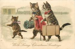 WITH LOVING CHRISTMAS GREETINGS two personized cats & a kitten walk on hind legs to station carrying luggage