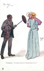 "NURSEMAID: ""I WONDER WHATEVER IS MAKING BABY CRY SO!""  chimney sweep"