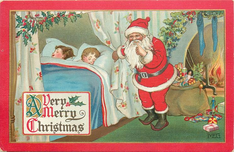 A VERY MERRY CHRISTMAS  two children asleep in bed, Santa tip-toes with finger to lips