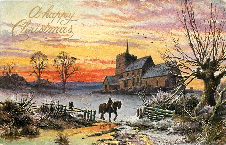 A HAPPY CHRISTMAS  man on horse going right through gateway, another follows on foot, large steepled church behind