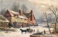 CHRISTMAS GREETINGS  man in horse & cart going left, another man behind, right another man looks on, houses left