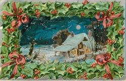(title on back) JOYEUX NOEL snowy rural night scene with cottage, set in frame of holly