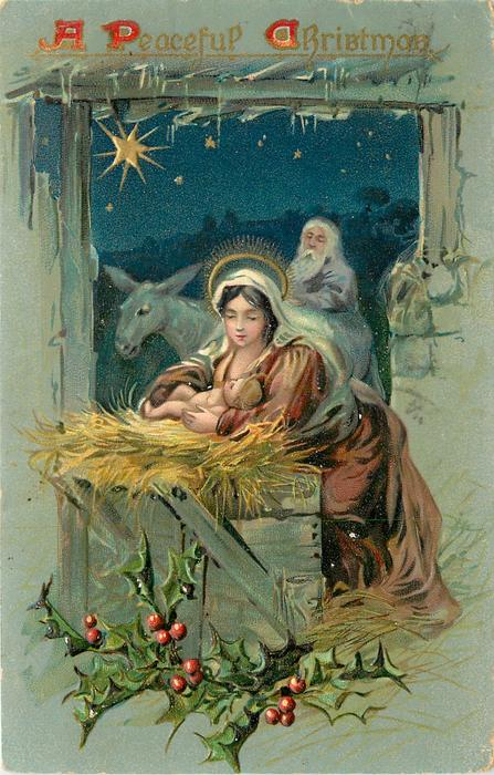 A PEACEFUL CHRISTMAS nativity scene with donkey in background, holly below
