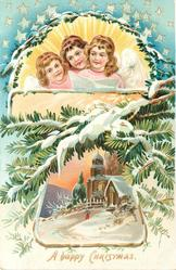 A HAPPY CHRISTMAS  three angels with song sheet, insert snow scene & church below