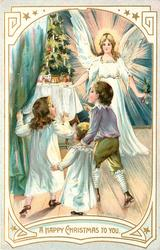 A HAPPY CHRISTMAS TO YOU  three children look at  table with tree on it, angel right