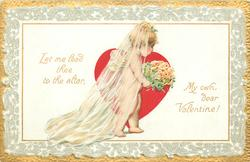 LET ME LEAD THEE TO THE ALTAR, MY OWN DEAR VALENTINE!