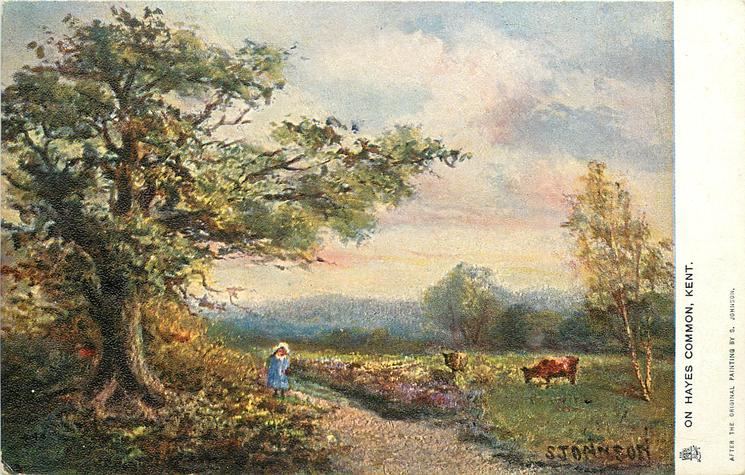 ON HAYES COMMON, KENT  oak tree left,child on path centre, two cows right