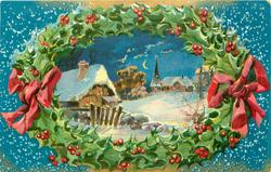 A BRIGHT AND HAPPY CHRISTMAS, inset in holly wreath night snow scene, cottage left, church on hill right
