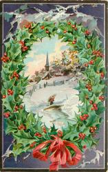 A HAPPY CHRISTMAS TO YOU, inset in holly wreath snow scene church on hill, stream front
