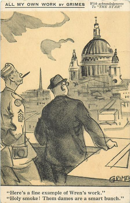 """""""HERE'S A FINE EXAMPLE OF WREN'S WORK."""" """"HOLY SMOKE! THEM DAMES ARE A SMART BUNCH.""""  u.s. forces in London, World War II"""