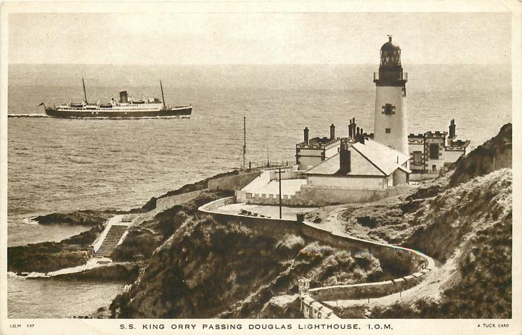 S.S. KING ORRY PASSING DOUGLAS LIGHTHOUSE, I.O.M.