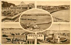 DOUGLAS, I.O.M. 5 insets THE VILLA MARINA/ LOCH PROMENADE/ THE HARBOUR /TOAST RACK/ THE FOUNTAINS