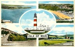 ISLE OF MAN, 5 insets  PORT ST. MARY/ LAXEY/THE LIGHTHOUSE, POINT OF AYRE/ PORT JACK GLEN, ONCHAN/ TYNWALD CHURCH