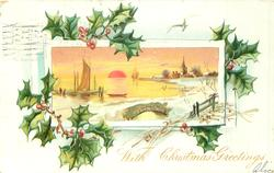 WITH CHRISTMAS GREETINGS holly around evening winter seaside inset sail boat behind bridge