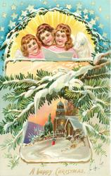 A HAPPY CHRISTMAS three angels above inset of church, snowy conifer around