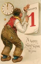 A HAPPY NEW YEAR TO YOU  man faces calendar with JANUARY 1, has pencil in hand  image^^^^