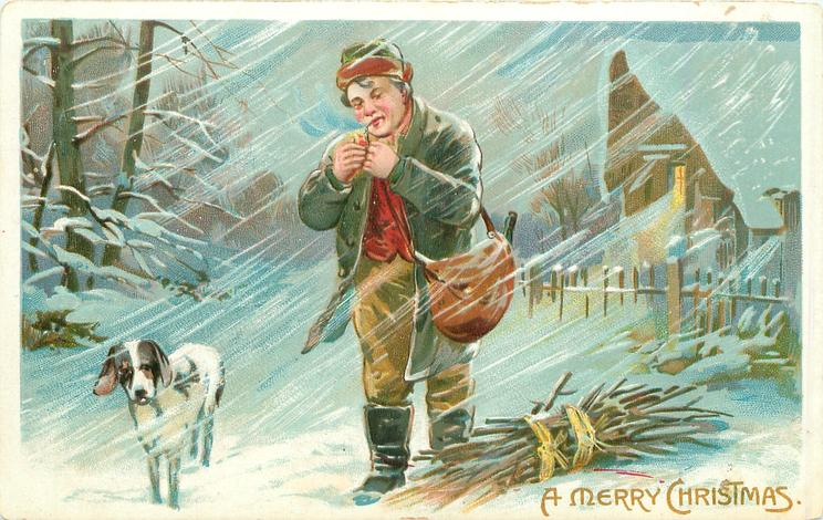 A MERRY CHRISTMAS green-coated man stands lighting his pipe in snowstorm, bundle of sticks right, dog left