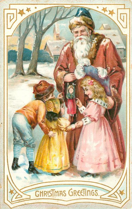 CHRISTMAS GREETINGS Santa in brown coat, showing puppet hanging from wrist to three children, snow scene & buildings behind