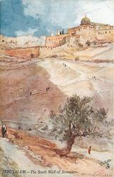 THE SOUTH WALL OF JERUSALEM