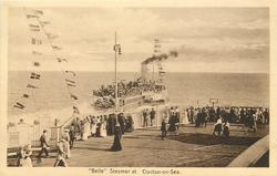 """BELLE"" STEAMER AT CLACTON-ON-SEA"