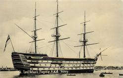 LORD NELSON'S FLAGSHIP, H.M.S. VICTORY