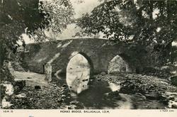 MONKS BRIDGE, BALLASALLA, I.O.M.