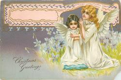 A HAPPY CHRISTMAS TO YOU or CHRISTMAS GREETINGS blonde & brunette angel children kneel praying amongst violets right