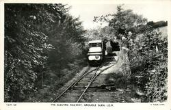 THE ELECTRIC RAILWAY, GROUDLE GLEN, I.O.M.