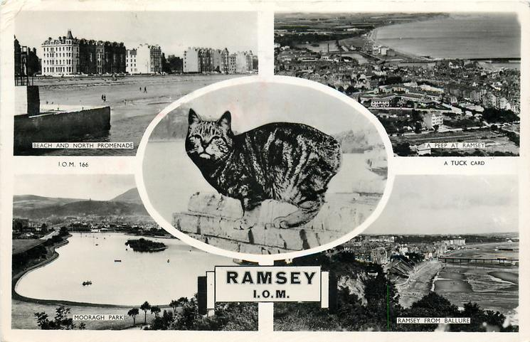 RAMSEY, I.O.M. 5 insets BEACH AND NORTH PROMENADE/ A PEEP AT RAMSEY /manx cat /MOORAGH PARK/ RAMSEY FROM BALLURE