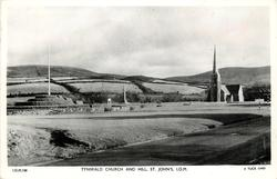 TYNWALD CHURCH AND HILL, ST. JOHN'S, I.O.M.
