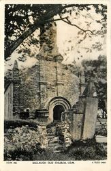 BALLAUGH OLD CHURCH, I.O.M.