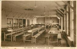 THE DINING HALL, WHITEACRE LANE CAMP