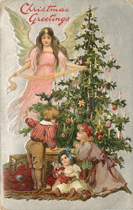 CHRISTMAS GREETINGS  angel in pink to left of tree, three children below