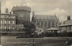 DUBLIN CASTLE AND CHAPEL ROYAL