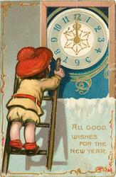 ALL GOOD WISHES FOR THE NEW YEAR child on ladder looks at clock in window