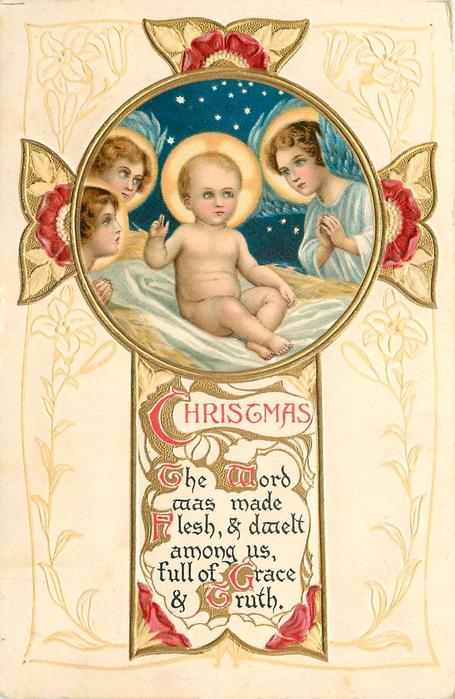 CHRISTMAS  THE WORD WAS MADE FLESH AND DWELT AMONG US, FULL OF GRACE AND TRUTH inset of madonna & child