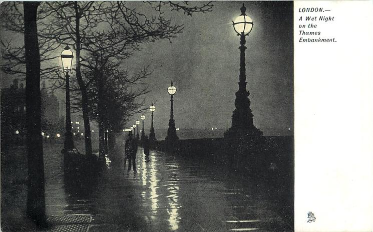 A WET NIGHT ON THE THAMES EMBANKMENT